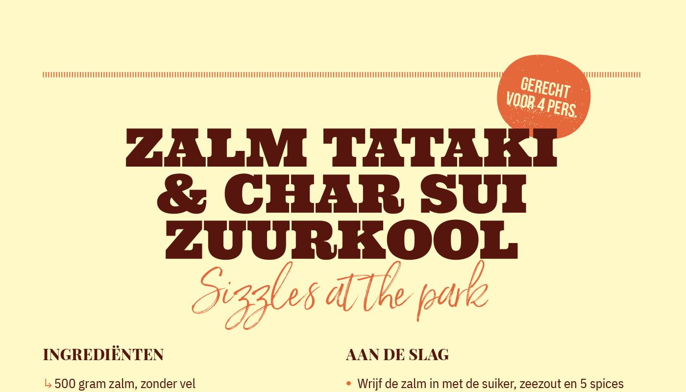Zalm tataki & char sui zuurkool van Sizzles at the Park