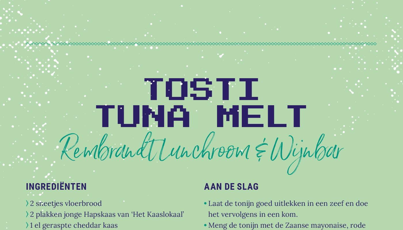 Tosti tuna melt van Rembrandt Lunchroom & Wijnbar