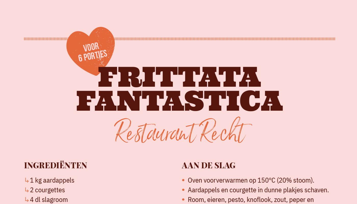 Frittata fantastica van  Restaurant Recht