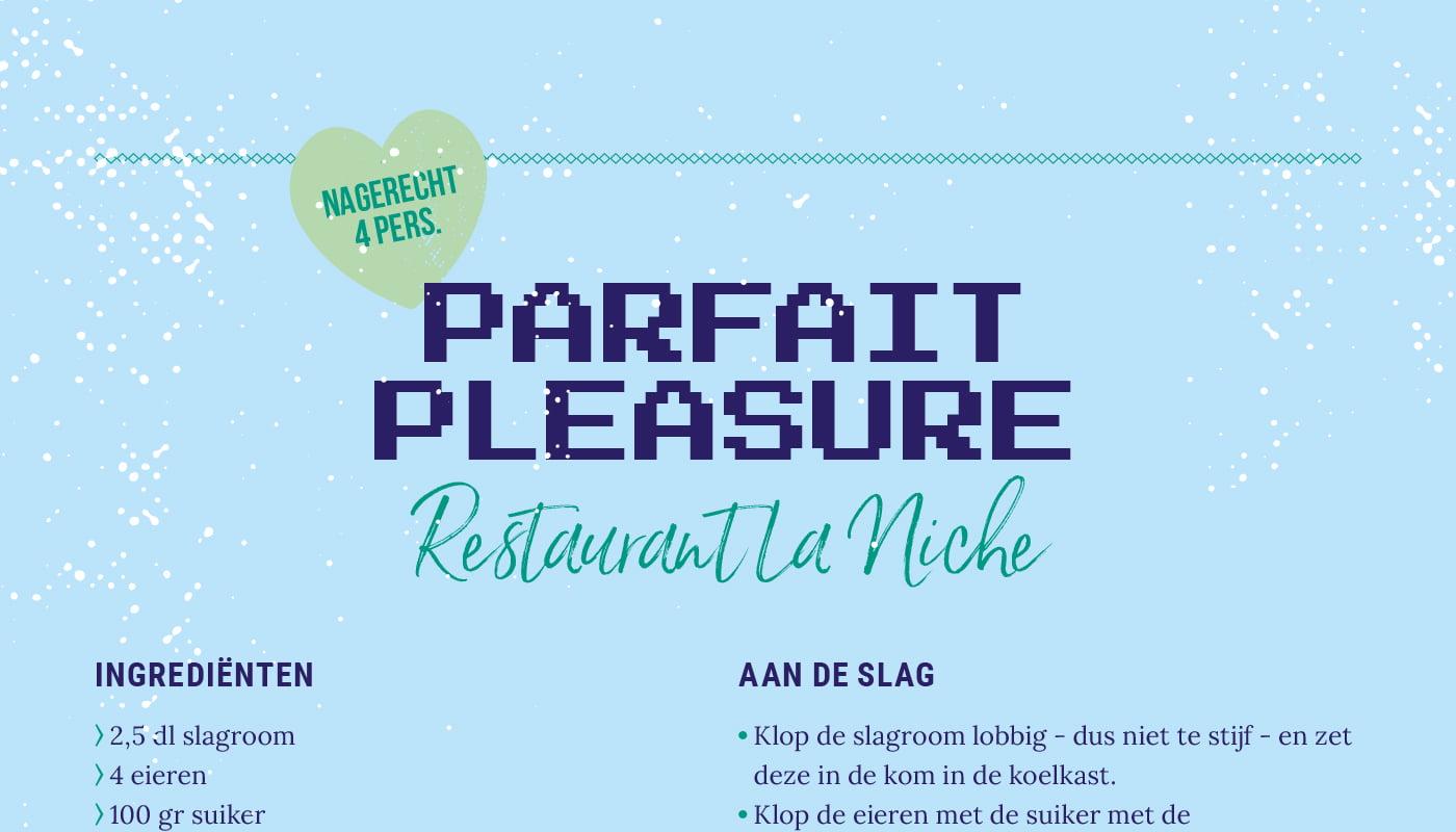 Parfait pleasure van Restaurant La Niche
