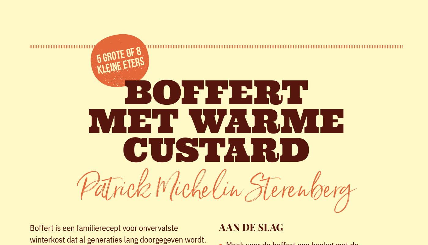 Boffert met warme custard van Patrick Michelin Sterenberg